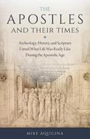 The Apostles and Their Times 1622824601 Book Cover