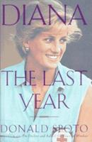 Diana: the Last Year 0609603183 Book Cover