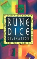 Rune Dice: Reading Fortunes, Doing Magic & Making Charms 1567187498 Book Cover