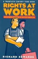 Rights at Work: Employment Relations in the Post-Union Era (A Twentieth Century Fund Book) 0815721056 Book Cover