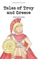 Tales of Troy and Greece 1853261726 Book Cover