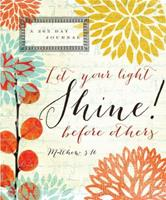 Shine! Journal: Let your light shine before others 1609368177 Book Cover