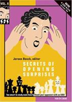 Secrets of Opening Surprises - Volume 6 9056911937 Book Cover