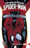 Peter Parker: The Spectacular Spider-Man, Vol. 2: Most Wanted 1302907573 Book Cover