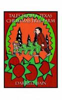 Tales from a Texas Christmas Tree Farm 1585004391 Book Cover