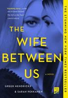 The Wife Between Us 1250133319 Book Cover