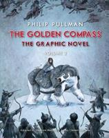 The Golden Compass Graphic Novel, Volume 2 0553535129 Book Cover