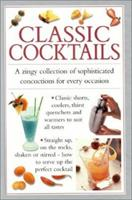 Classic Cocktails 1842154486 Book Cover