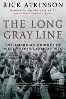The Long Gray Line: The American Journey of West Point's Class of 1966 0395480086 Book Cover