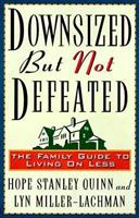 Downsized but Not Defeated: The Family Guide to Living on Less 0836236599 Book Cover