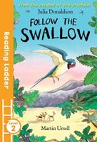 Follow the Swallow 140520141X Book Cover