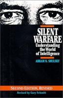 Silent Warfare: Understanding the World of Intelligence