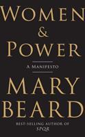 Women & Power: A Manifesto 1631494759 Book Cover