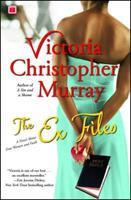 The Ex Files: A Novel About Four Women and Faith 0739486187 Book Cover