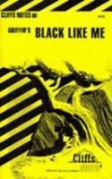 Black Like Me (Cliffs Notes) 0822002450 Book Cover