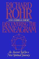 Discovering The Enneagram: An Ancient Tool a New Spiritual Journey 0824511859 Book Cover