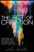The Act of Creation 0140191917 Book Cover