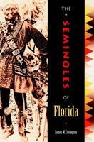 The Seminoles of Florida 081301204X Book Cover