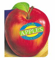 The Totally Apples Cookbook (Totally Cookbooks) 0890878838 Book Cover