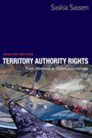 Territory, Authority, Rights: From Medieval to Global Assemblages 0691136459 Book Cover