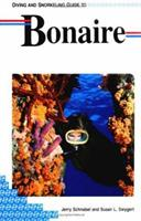 Diving and Snorkeling Guide to Bonaire (Lonely Planet Diving & Snorkeling Great Barrier Reef)