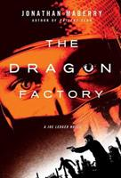 The Dragon Factory 0312382499 Book Cover