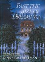 Past the Size of Dreaming 0441008984 Book Cover