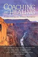 Coaching and Healing: Transcending the Illness Narrative 1495187713 Book Cover