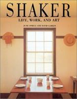 Shaker: Life, Work and Art 1556700113 Book Cover
