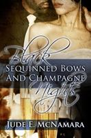 Black Sequinned Bows and Champagne Nights 0997286318 Book Cover