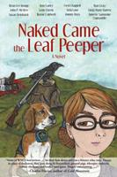 Naked Came the Leaf Peeper 0965865770 Book Cover
