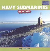 Navy Submarines in Action 1435827511 Book Cover