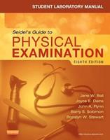 Student Laboratory Manual for Seidel's Guide to Physical Examination - Revised Reprint 0323358969 Book Cover