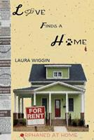 Love Finds a Home 1535476222 Book Cover