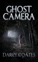 Ghost Camera 0992594901 Book Cover