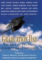 Graduation Day: The Best of America's Commencement Speeches 0688160336 Book Cover