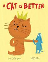 A Cat Is Better 1499802781 Book Cover