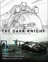 The Art of the Dark Knight: With Complete Script 0789318121 Book Cover