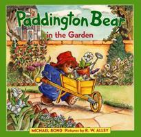 Paddington Bear in the Garden 0060296968 Book Cover