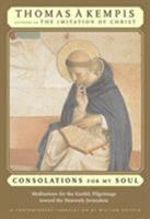 Consolation for My Soul 0824521072 Book Cover