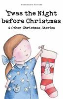 Twas the Night Before Christmas and Other Christmas Stories 184022651X Book Cover
