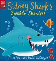 Sidney Shark's Seaside Shanties 1589256530 Book Cover