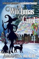 A Witchmas Carol 1974558703 Book Cover