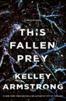 This Fallen Prey: A Rockton Novel 125015989X Book Cover