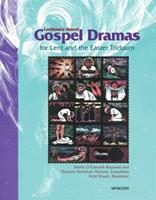 Lectionary-Based Gospel Dramas for Lent and the Easter Triduum 0884896277 Book Cover