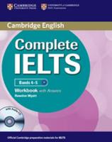Complete IELTS: Bands 4-5 Workbook 1107602459 Book Cover