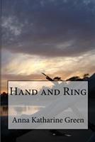Hand and Ring 1511747579 Book Cover