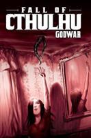 Fall of Cthulhu, Vol. 4: GodWar 1934506575 Book Cover