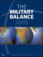 The Military Balance 2008 (Military Balance) 1857434617 Book Cover