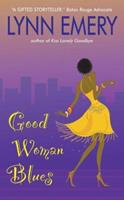 Good Woman Blues 0060731028 Book Cover